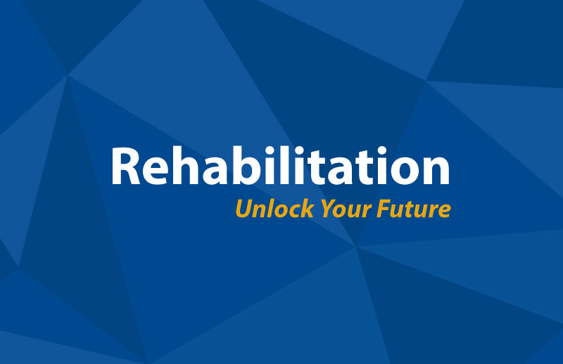 Rehabilitation - Unlock Your Future